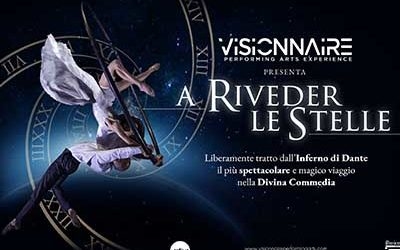 """VISIONNAIRE """"A Riveder le Stelle"""""""